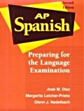AP Spanish. Preparing for the language examination